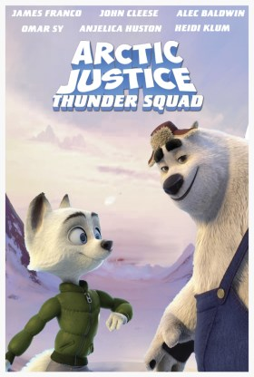Arctic Justice Thunder Squad Teaser