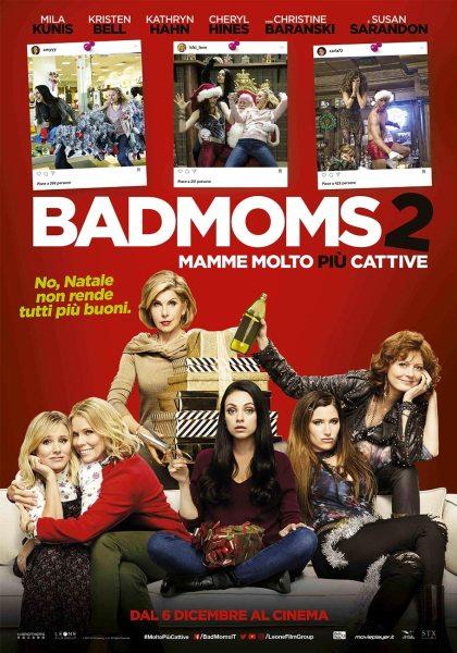 Bad Moms 2 Italian Poster