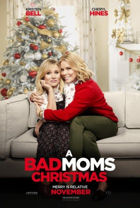 Bad Moms 2 - Kristen Bell And Cheryl Hines