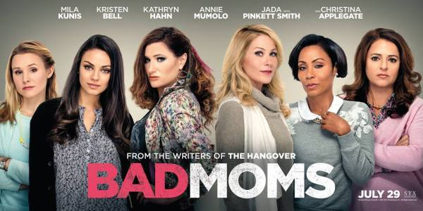 Bad Moms Banner Poster