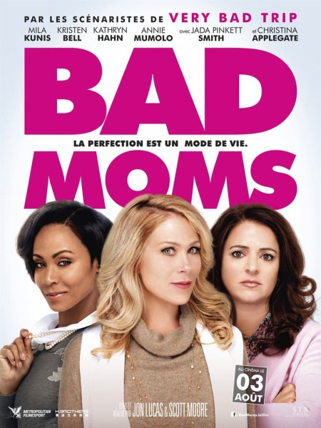 Bad Moms Movie Team Poster (2)