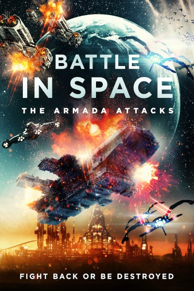 Battle In Space The Armada Attacks Movie Poster