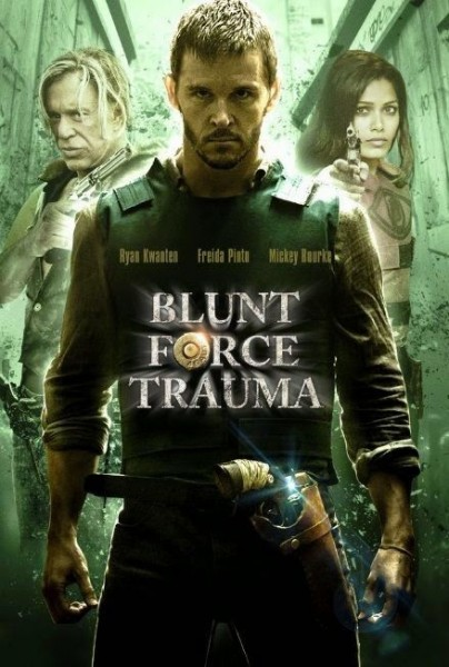 Blunt Force trauma Poster
