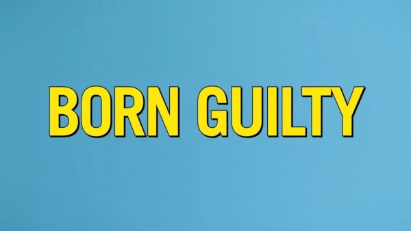 Born Guilty Movie
