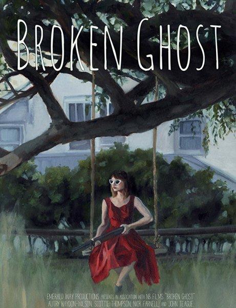 Broken Ghost Movie Teaser Poster
