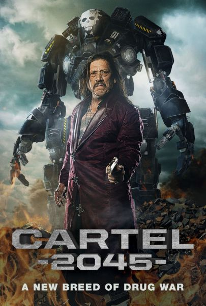 Cartel 2045 Movie Poster
