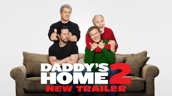 Daddy's Home 2 Film 2017