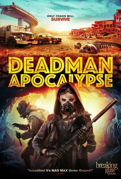 Deadman Apocalypse Movie Poster