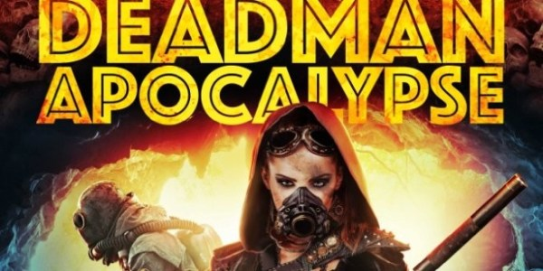 Deadman Apocalypse Movie