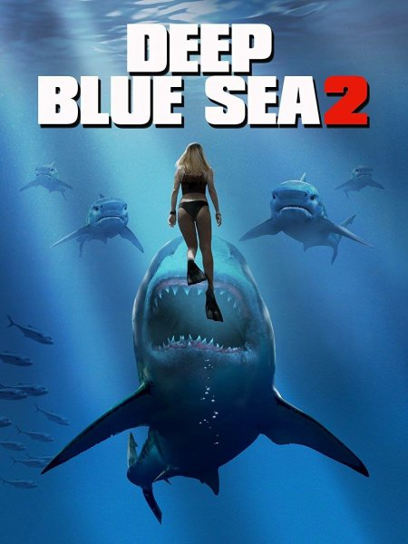 Deep Blue Sea 2 Movie Poster