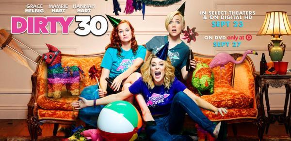 Dirty 30 Movie September 2016
