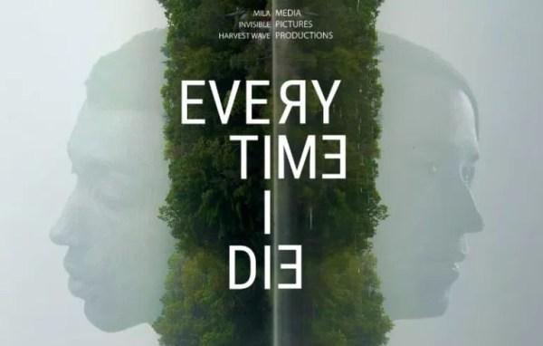 Every Time I Die Movie