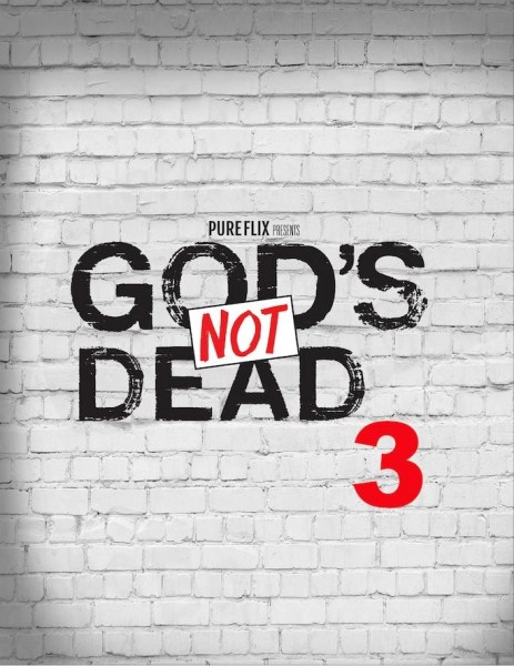 God's Not Dead 3 Movie Teaser Poster - Christian movie