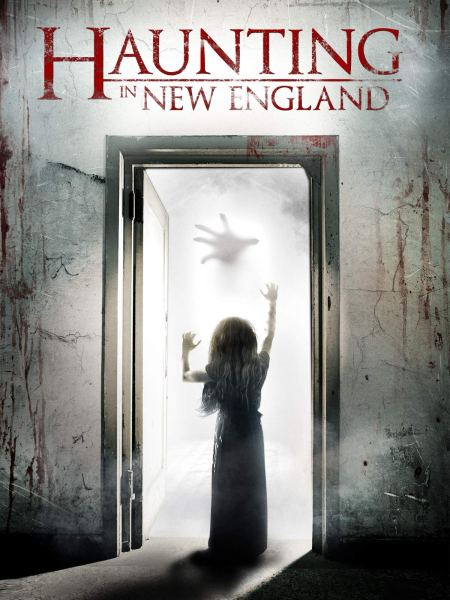 Haunting In New England Movie Poster