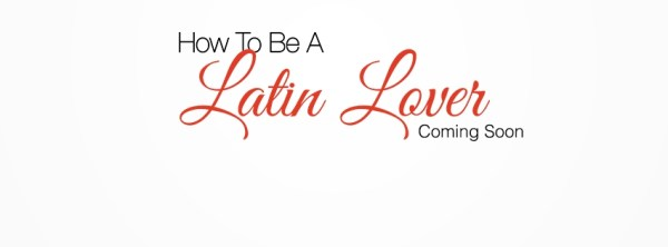 How To Be Latin Lover Movie