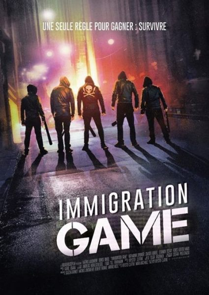 Immigration Game Movie - French Poster