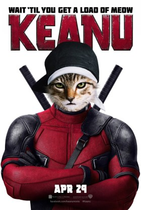 Keanu Deadpool poster