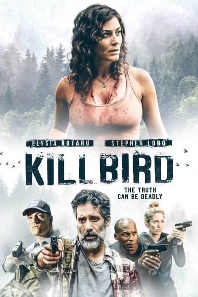 Kill Bird Movie Poster