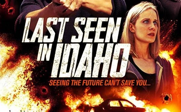 Last Seen In Idaho Movie