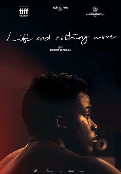 Life And Nothing More Movie Poster