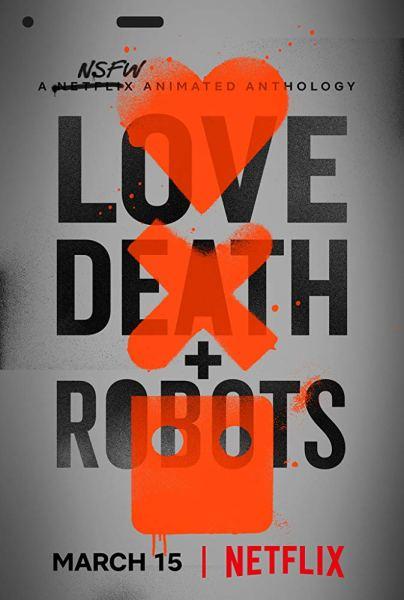 Love Death + Robots Movie Poster