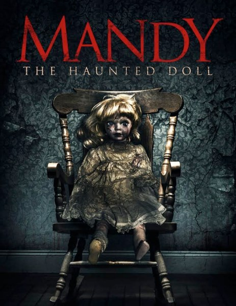 Mandy The Haunted Doll Movie Poster