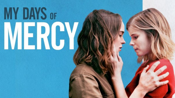 My Days Of Mercy Movie 2019