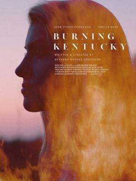 Once Upon A Time In Kentucky - Burning Kentucky