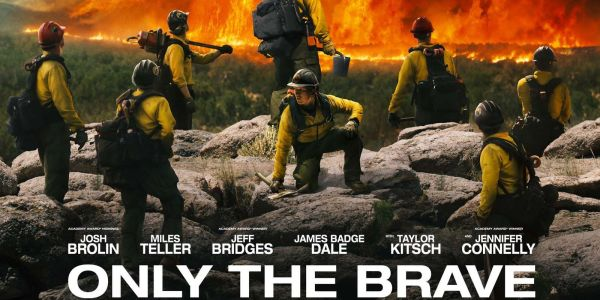 Only The Brave Film 2017