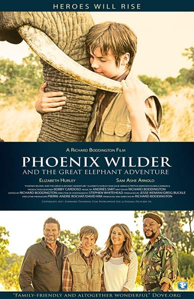 Phoenix Wilder And The Great Elephant Adventure - An Elephant's Journey Movie