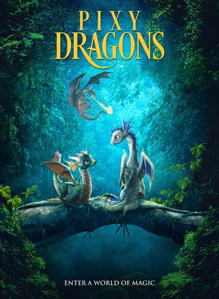 Pixy Dragons Movie Poster