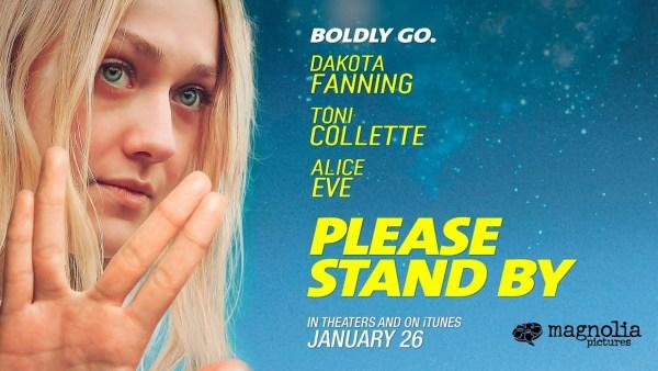 Please Stand By Dakota Fanning