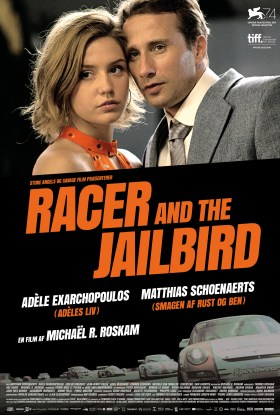 Racer And The Jailbird Danish Poster
