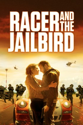 Racer And The Jailbird New Film Poster