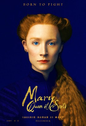 Saoirse Ronan is Mary - Mary Queen Of Scots - Born to fight!