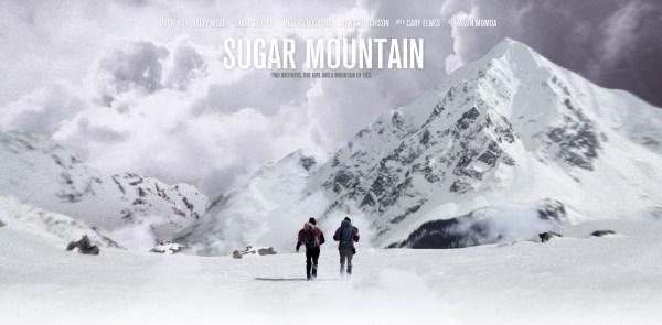 Sugar Mountain Teaser Banner Poster