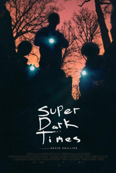 Super Dark Times New Film Poster