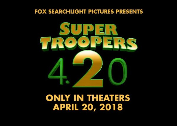 Super Troopers 2 Movie In 2018