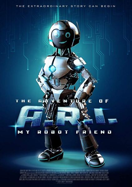 The Adventures Of A.R.I. My Robot Friend Movie Poster