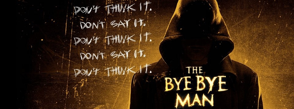 Bye Bye Man Trailer