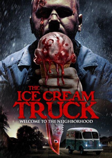 The Ice Cream Truck Film New Poster