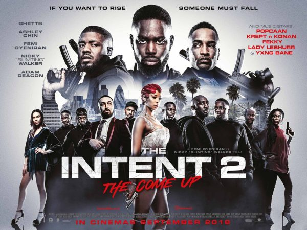 The Intent 2 The Come Up Movie Poster