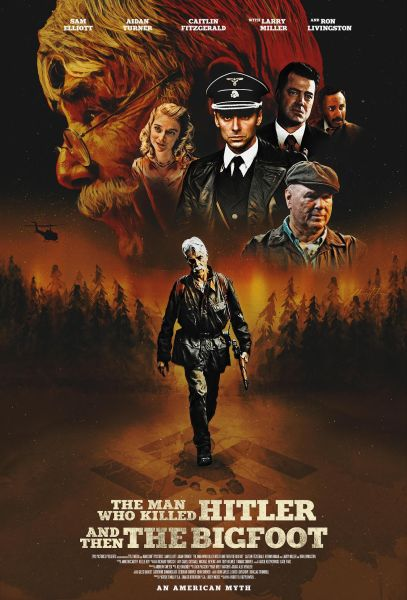 The Man Who KiIled Hitler And Then The Bigfoot Movie Poster