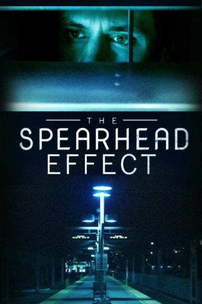 The Spearhead Effect Movie Poster