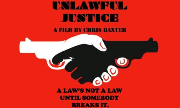 Unlawful Justice Movie