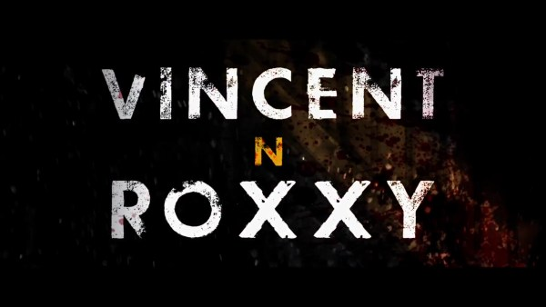 Vincent N Roxxy Movie 2017