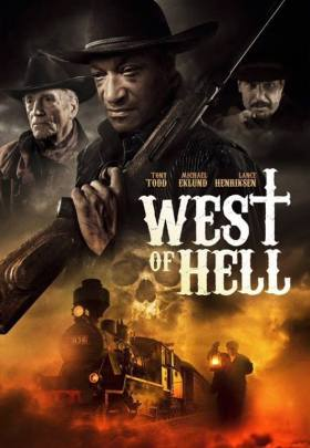 West Of Hell Movie Poster