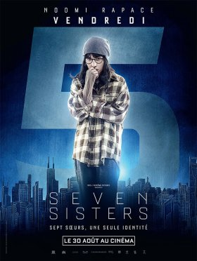 What Happened to monday - Seven Sisters - Friday