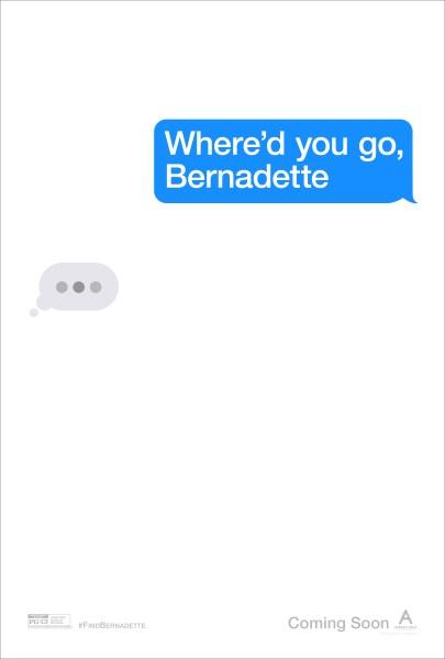 Where'd You Go Bernadette Movie Poster