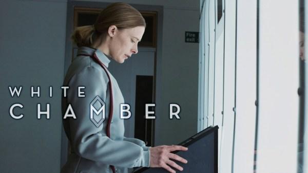 White Chamber Film